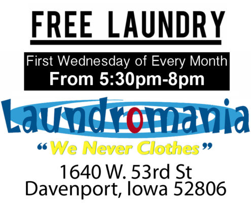 Free Laundry First Wednesday of every month at Laundromania in Davenport Iowa